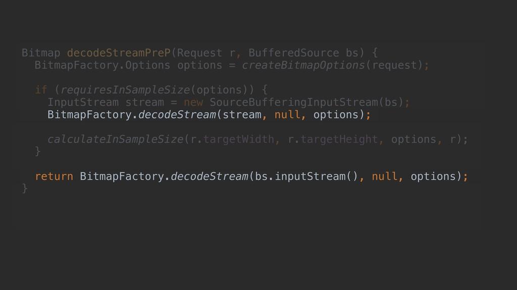 Bitmap decodeStreamPreP(Request r, BufferedSour...