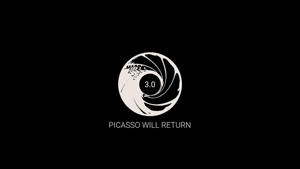 PICASSO WILL RETURN 3.0