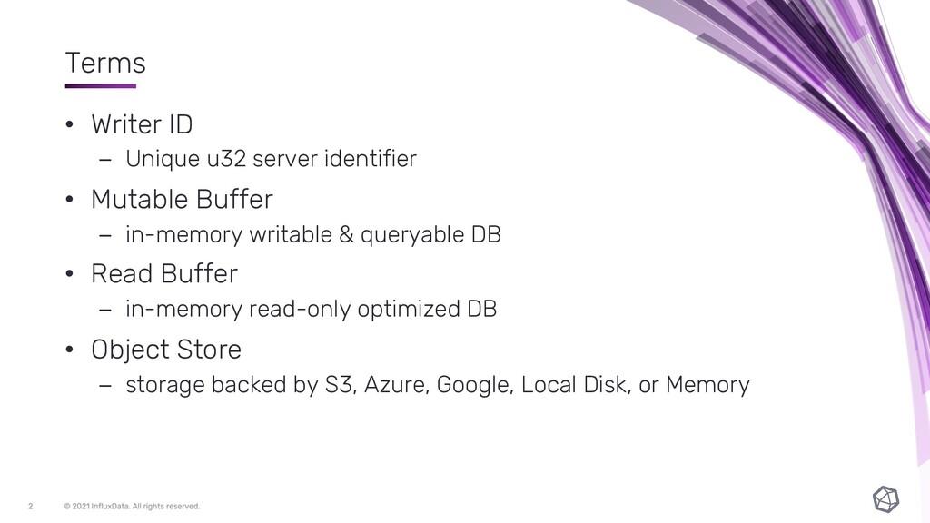 Terms • Writer ID – Unique u32 server identifie...