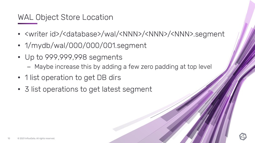 WAL Object Store Location • <writer id>/<databa...