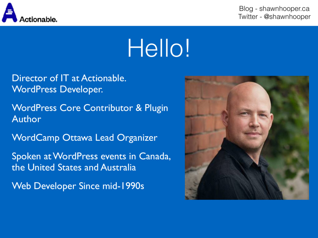 Director of IT at Actionable. WordPress Develo...