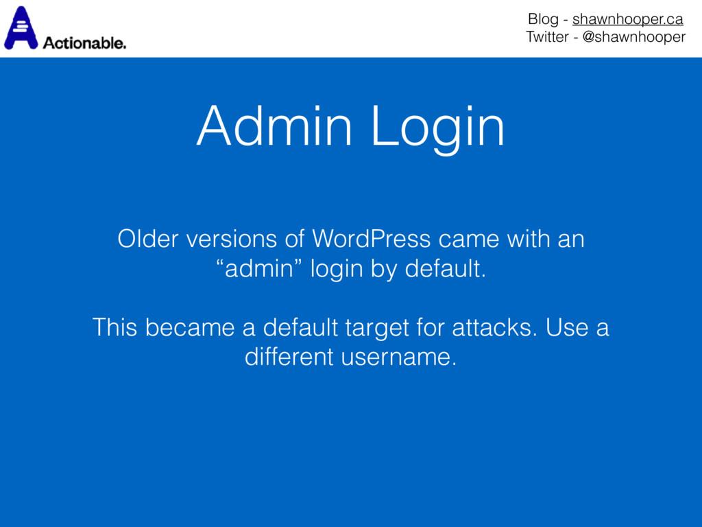 Admin Login Blog - shawnhooper.ca Twitter - @s...
