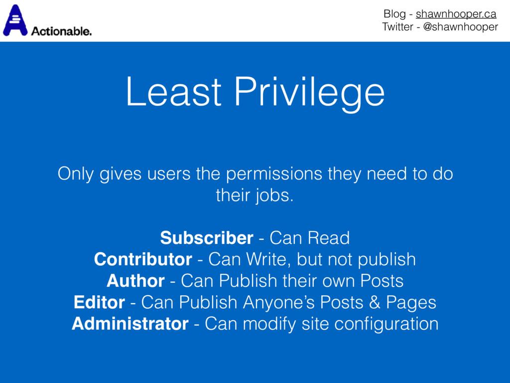 Least Privilege Blog - shawnhooper.ca Twitter ...