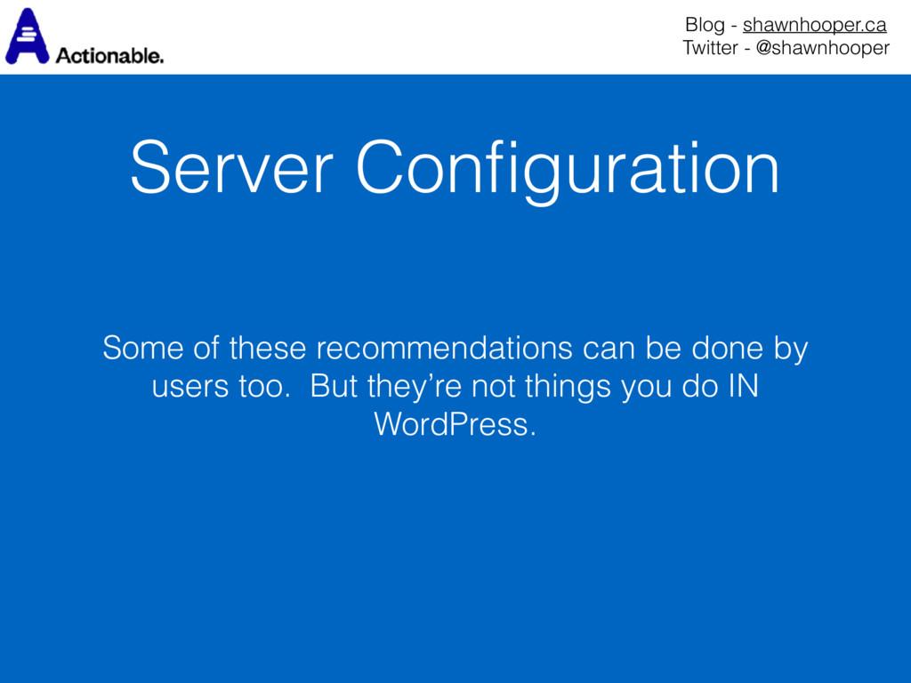 Server Configuration Blog - shawnhooper.ca Twit...