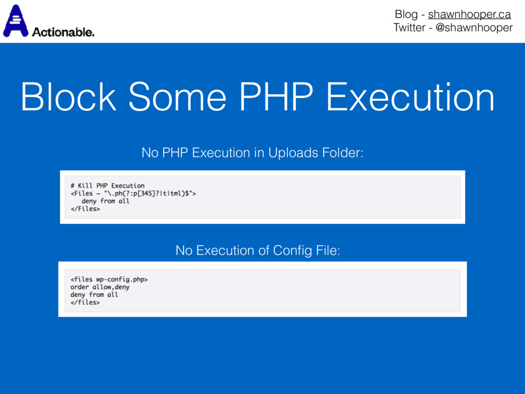 Block Some PHP Execution Blog - shawnhooper.ca...