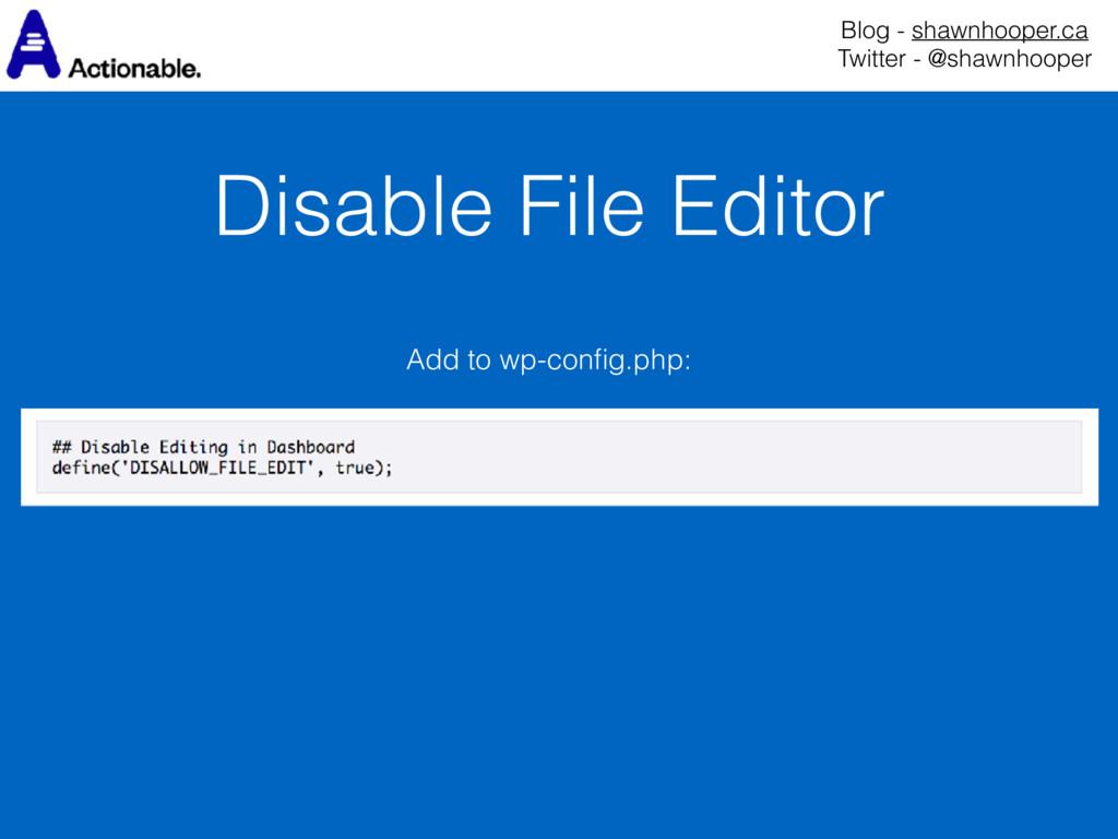 Disable File Editor Blog - shawnhooper.ca Twit...