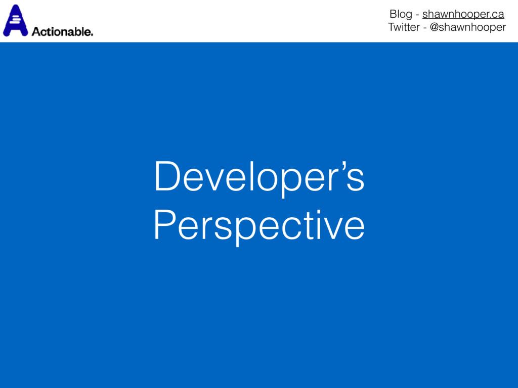 Developer's Perspective Blog - shawnhooper.ca ...