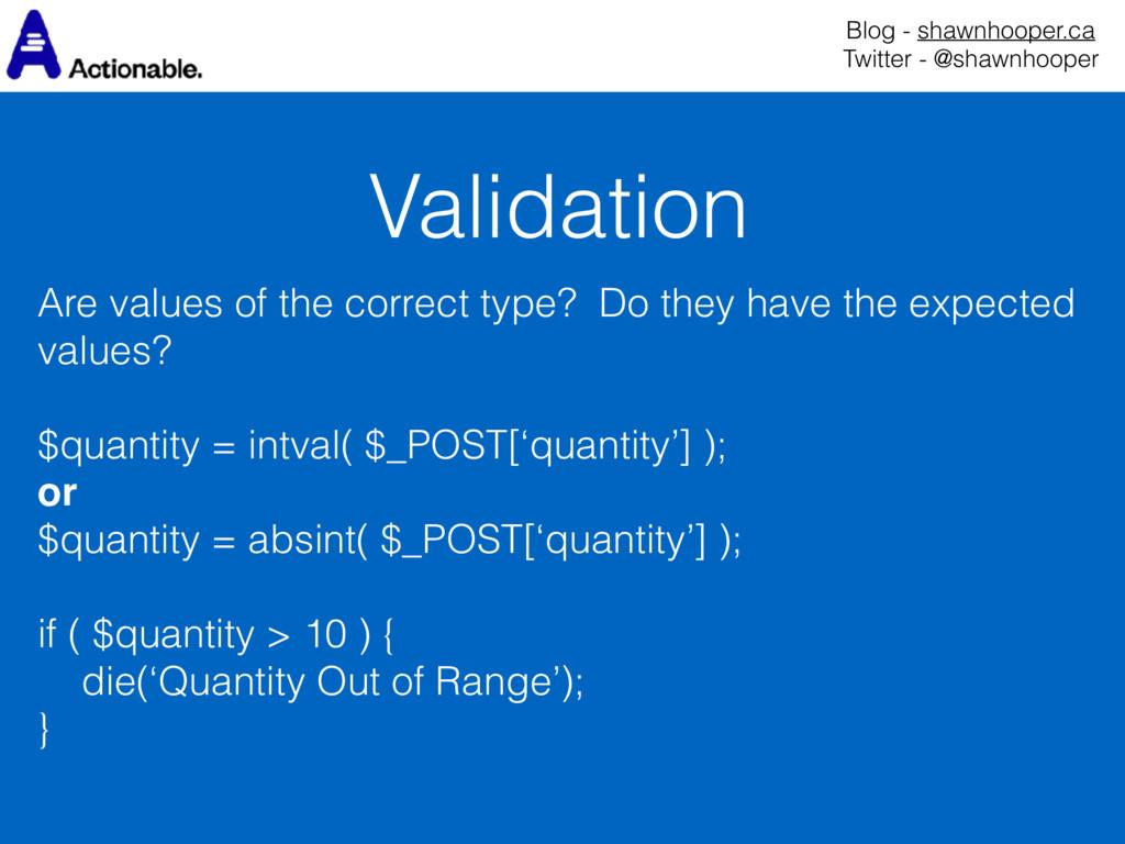 Validation Blog - shawnhooper.ca Twitter - @sh...