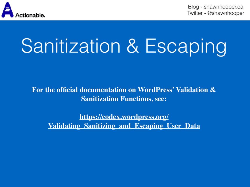 Sanitization & Escaping Blog - shawnhooper.ca ...