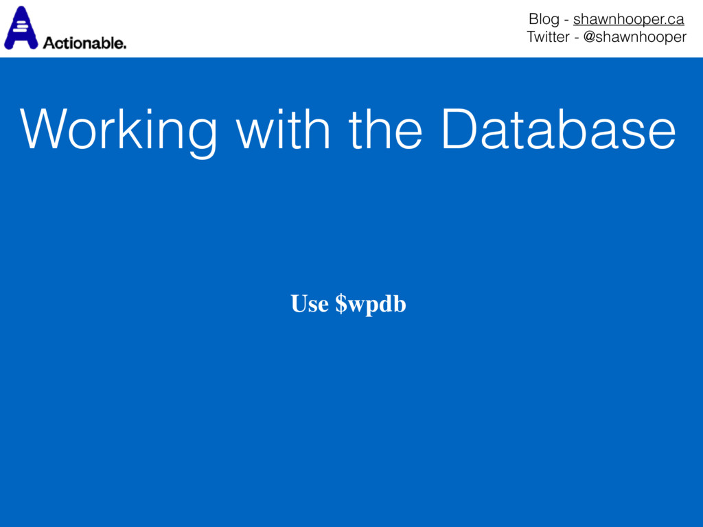 Working with the Database Blog - shawnhooper.ca...