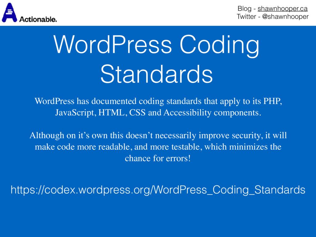 WordPress Coding Standards Blog - shawnhooper.c...