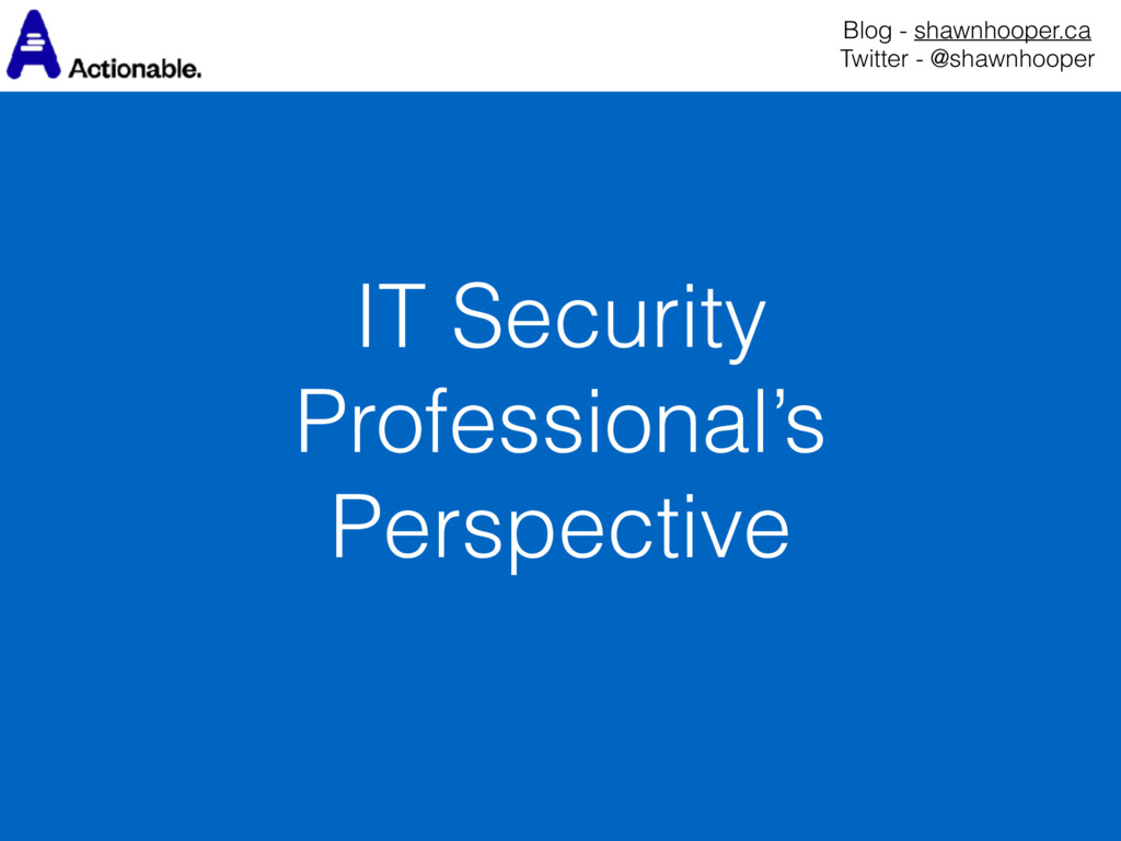 IT Security Professional's Perspective Blog - s...