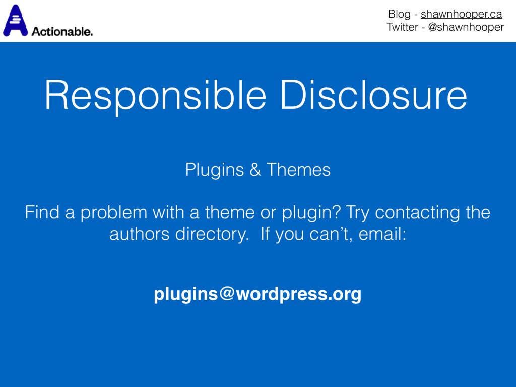 Responsible Disclosure Blog - shawnhooper.ca T...