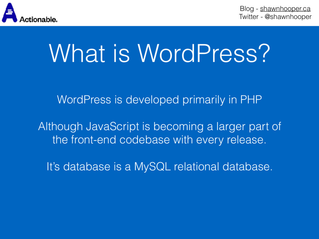What is WordPress? Blog - shawnhooper.ca Twitt...