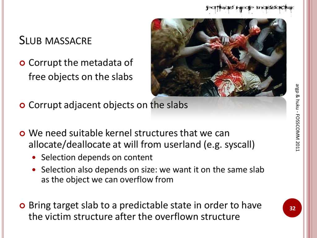 SLUB MASSACRE  Corrupt the metadata of free ob...
