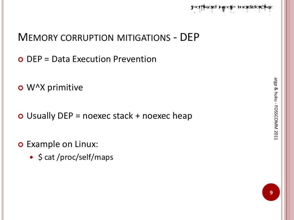 MEMORY CORRUPTION MITIGATIONS - DEP  DEP = Dat...
