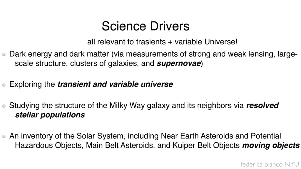 federica bianco NYU Dark energy and dark matter...