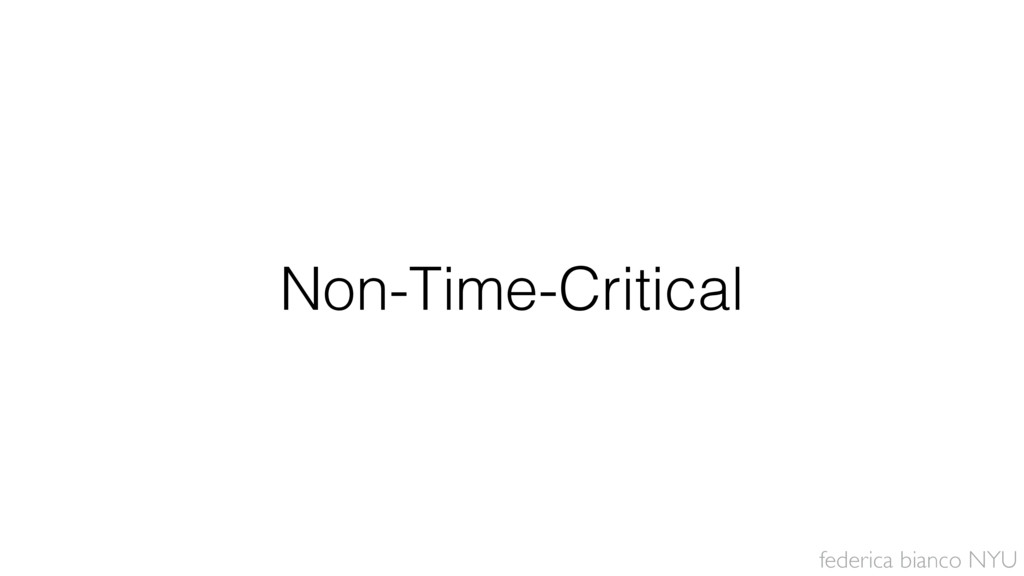 federica bianco NYU Non-Time-Critical