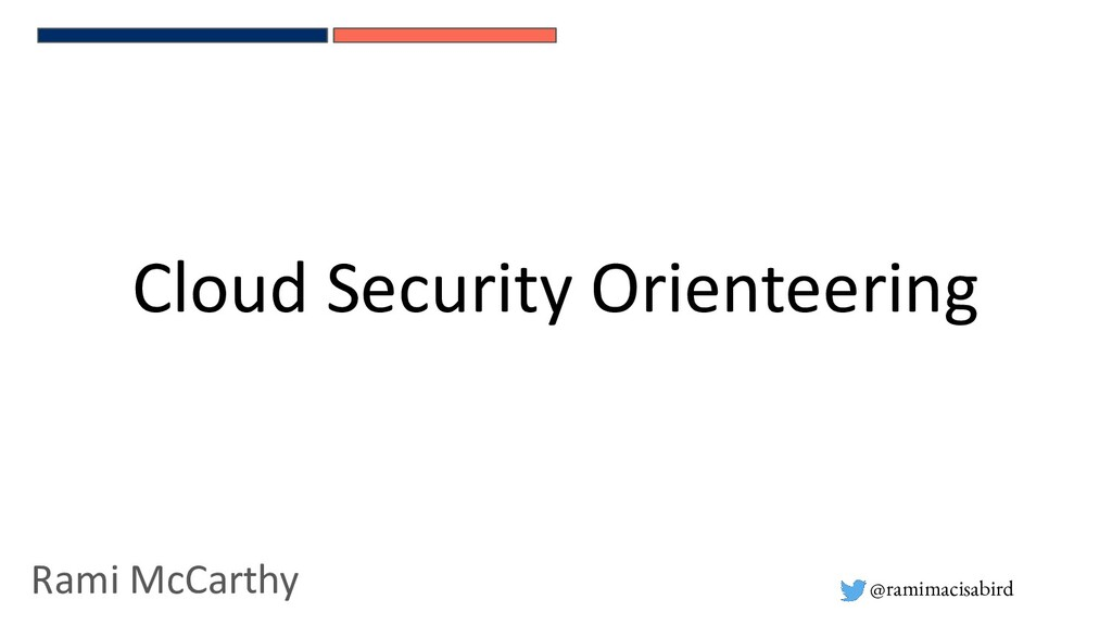 @ramimacisabird Cloud Security Orienteering Ram...