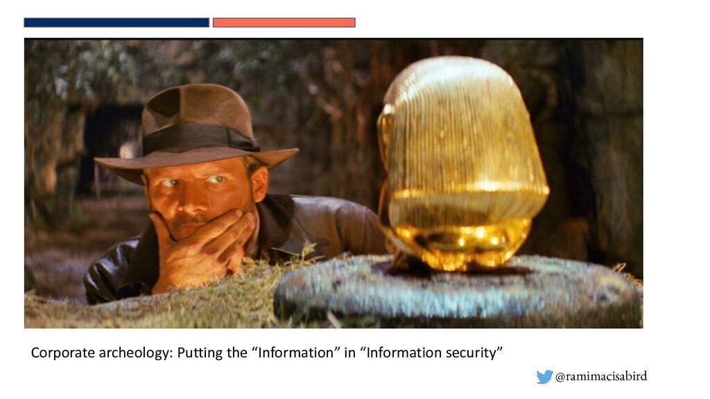 @ramimacisabird Corporate archeology: Putting t...