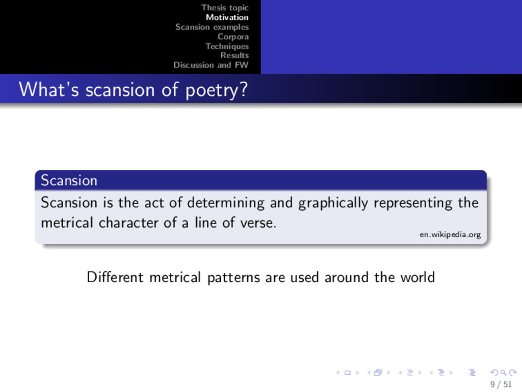 Thesis topic Motivation Scansion examples Corpo...