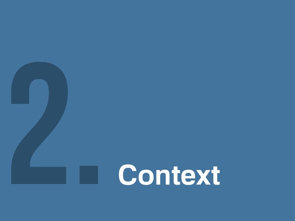 Context 2.