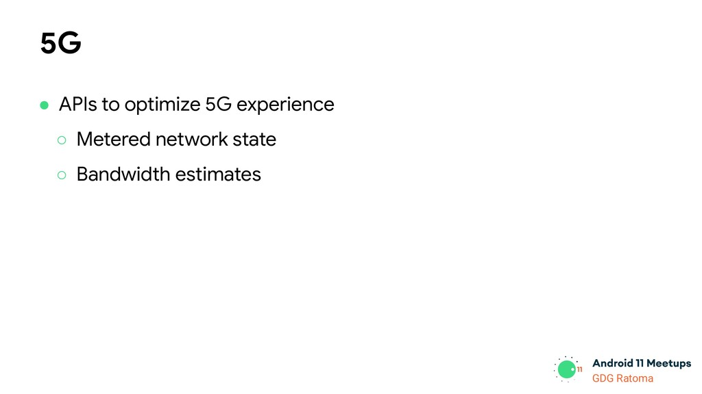 GDG Location GDG Ratoma 5G ● APIs to optimize 5...