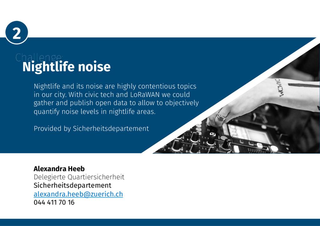2 Challenge: Nightlife noise Nightlife and...
