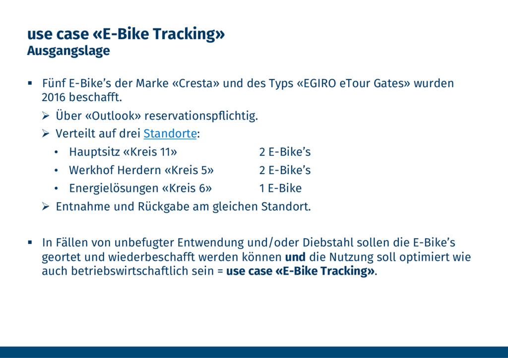use case «E-Bike Tracking» Ausgangslage § Fü...