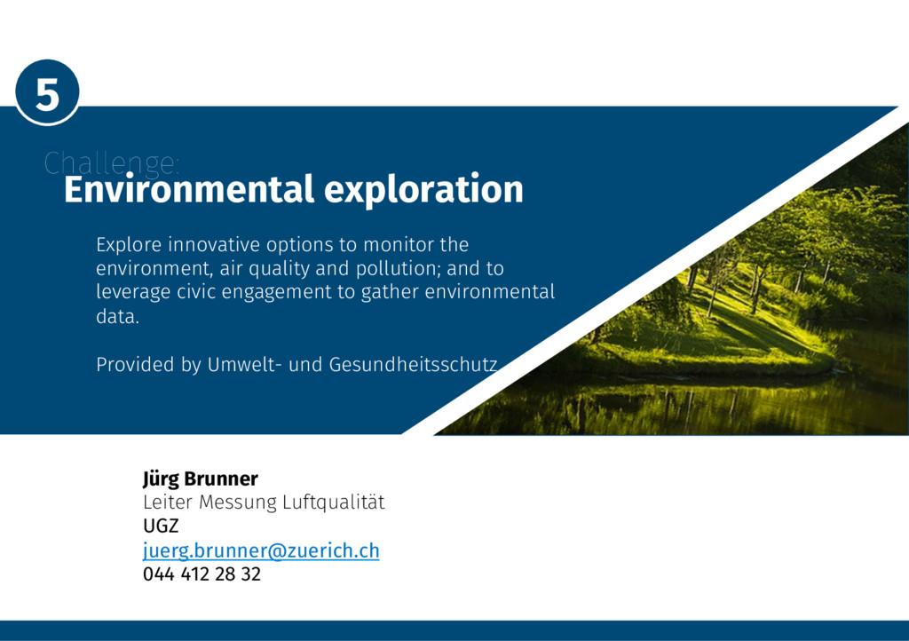 5 Challenge: Environmental exploration Exp...