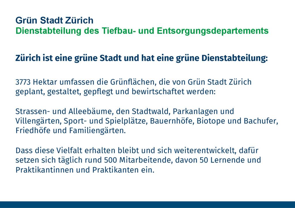 Zürich ist eine grüne Stadt und hat eine grüne ...