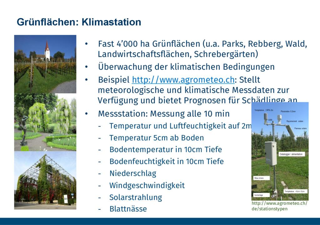 Grünflächen: Klimastation • Fast 4'000 ha Grün...