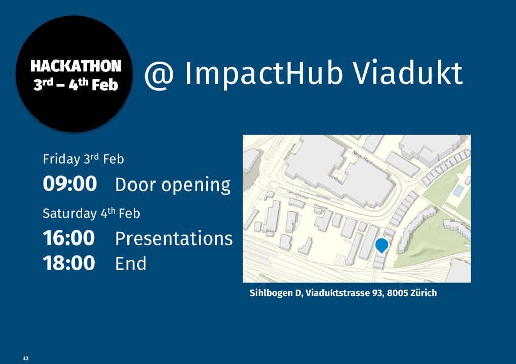 43 @ ImpactHub Viadukt HACKATHON 3rd – 4th Fe...