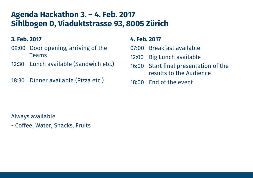 Agenda Hackathon 3. – 4. Feb. 2017 Sihlbogen D,...