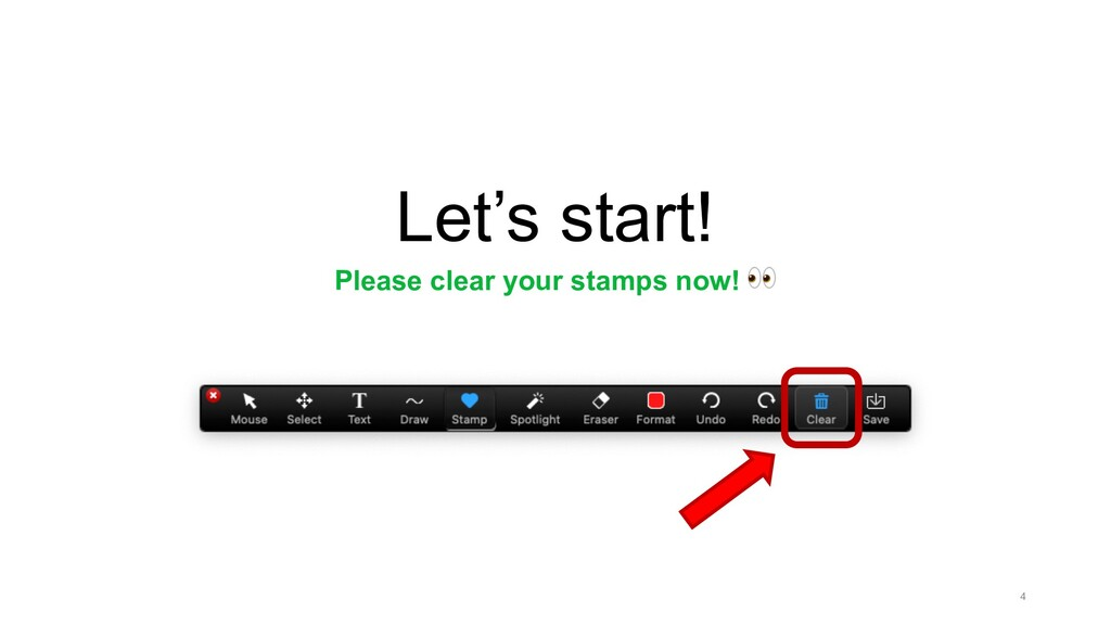 Let's start! Please clear your stamps now! ! 4