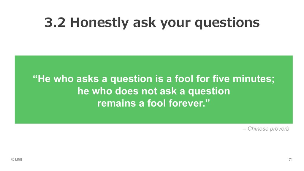 """""""He who asks a question is a fool for five minu..."""