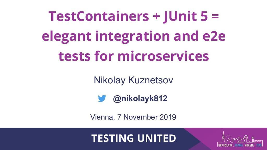 TestContainers + JUnit 5 = elegant integration ...
