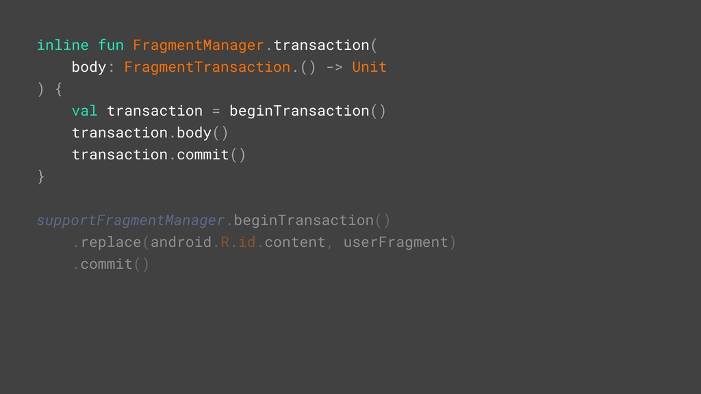 inline fun FragmentManager.transaction( body: F...