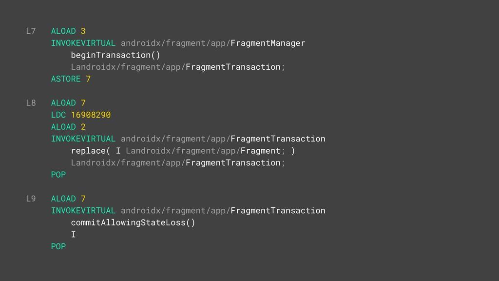 L7 ALOAD 3 INVOKEVIRTUAL androidx/fragment/app/...