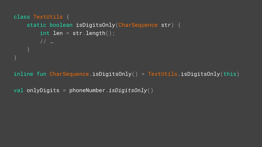 class TextUtils { static boolean isDigitsOnly(C...