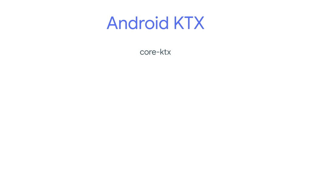 core-ktx Android KTX