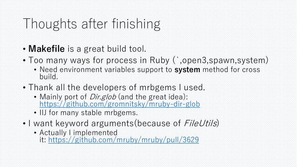 Thoughts after finishing • Makefile is a great ...