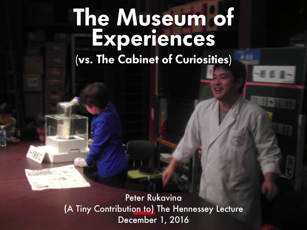 The Museum of Experiences Peter Rukavina (A Tin...