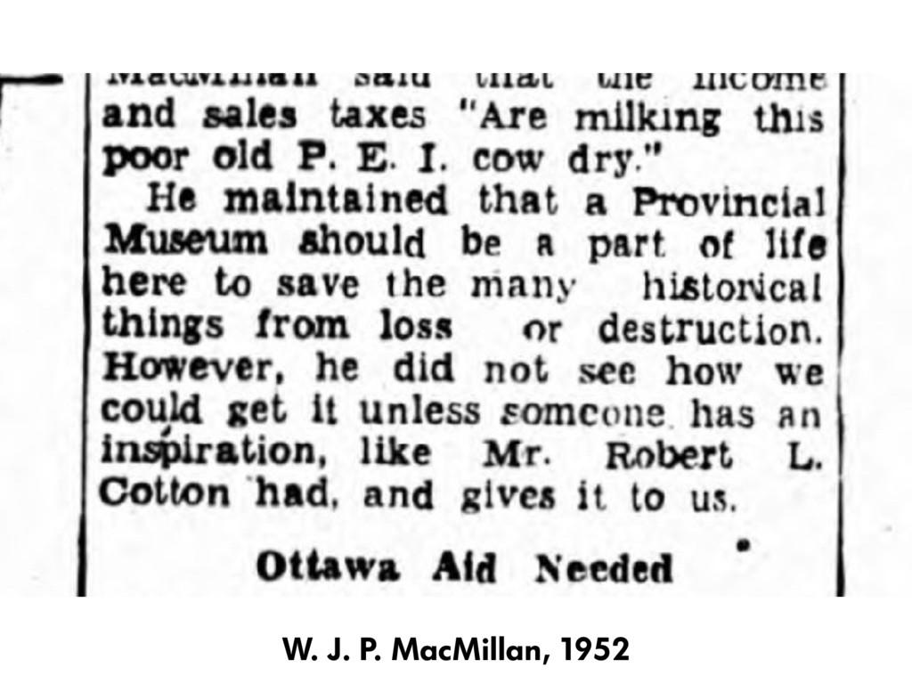 W. J. P. MacMillan, 1952