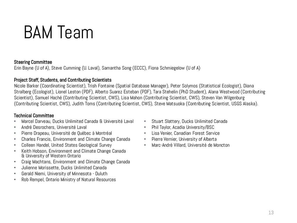 BAM Team 13 Steering Committee Erin Bayne (U of...