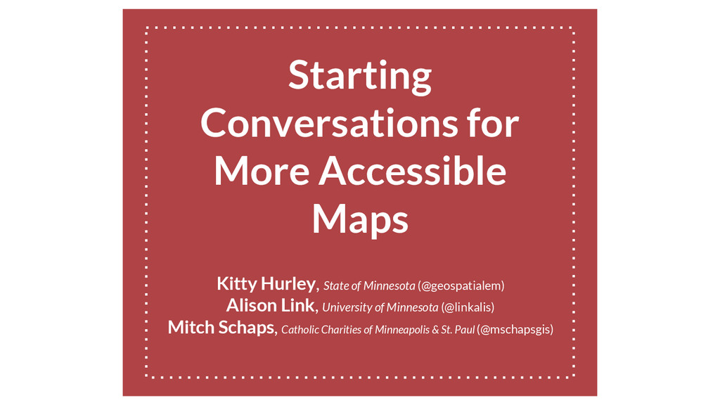 Starting Conversations for More Accessible Maps...