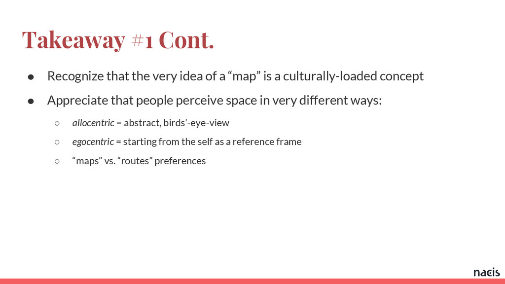 Takeaway #1 Cont. ● Recognize that the very ide...