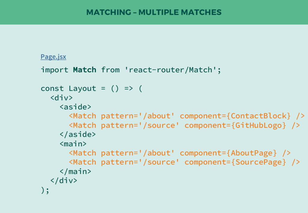 MATCHING – MULTIPLE MATCHES import Match from '...