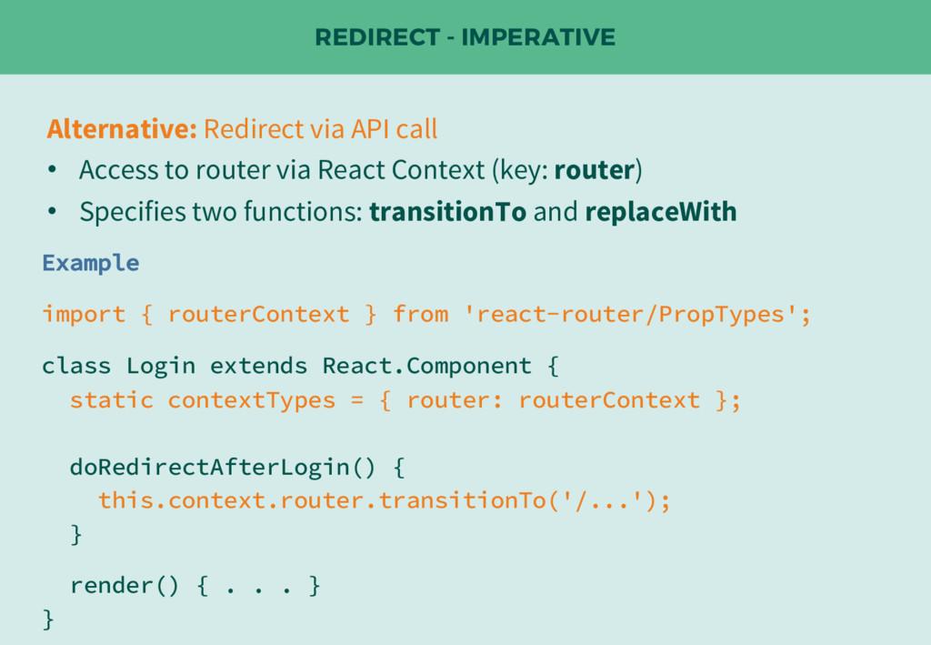 REDIRECT - IMPERATIVE Alternative: Redirect via...