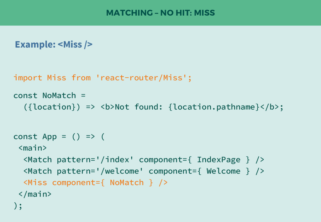 MATCHING – NO HIT: MISS Example: <Miss /> impor...